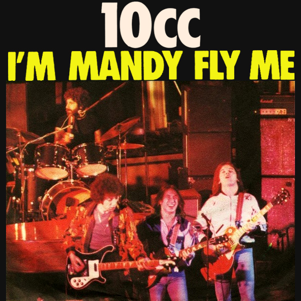 Original Cover Artwork of 10cc Im Mandy Fly Me