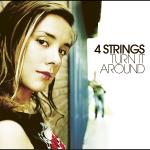 Original Cover Artwork of 4 Strings Turn It Around