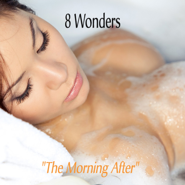 8 wonders the morning after 2