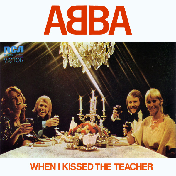 abba when i kissed the teacher 1