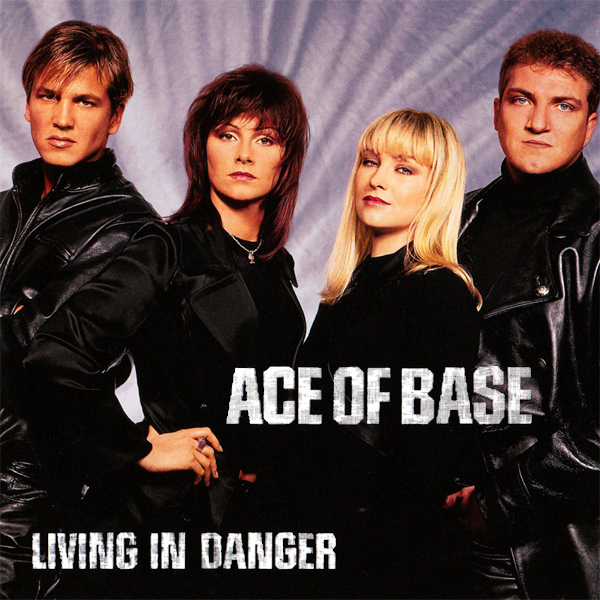 ace of base living in danger 1