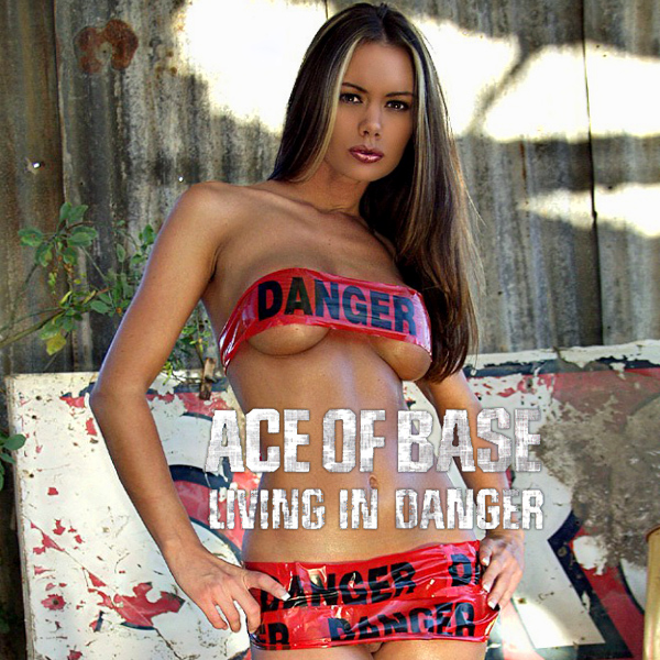 ace of base living in danger 2