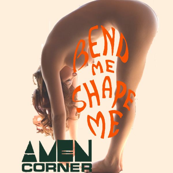 amen corner bend me shape r