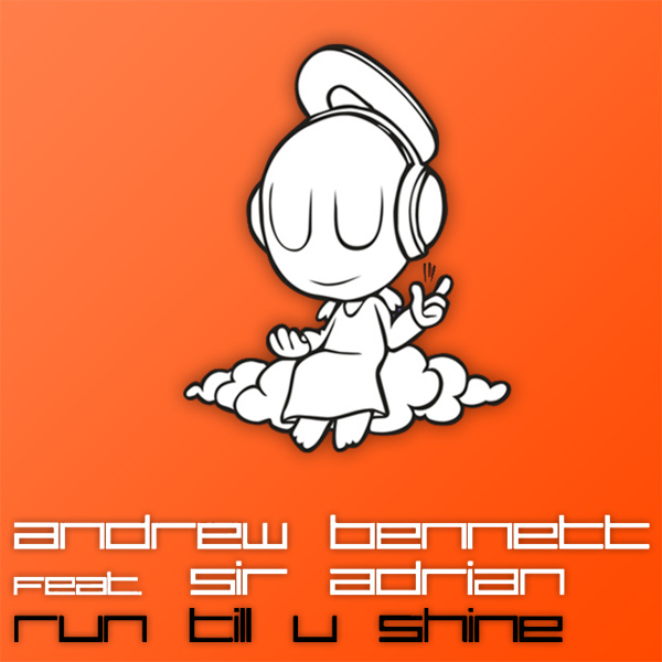 Original Cover Artwork of Andrew Bennett Run Till U Shine