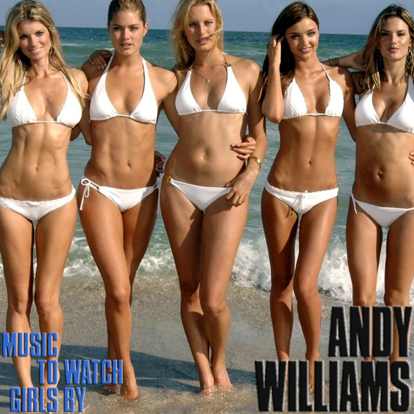 Cover Artwork Remix of Andy Williams Music To Watch Girls