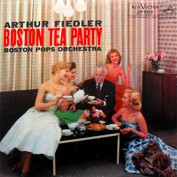arthur fiedler boston tea party 1