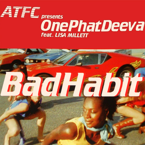 atfc onephatdeeva bad habit 1