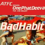 Original Cover Artwork of Atfc Onephatdeeva Bad Habit