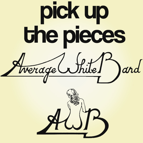 awb pick up the pieces 1