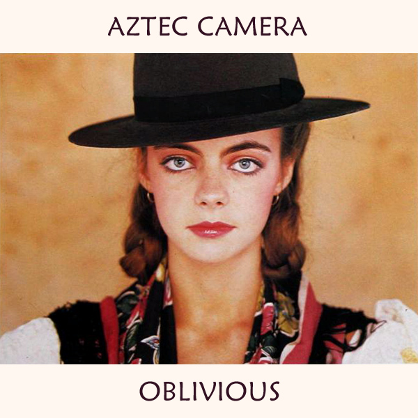 Original Cover Artwork of Aztec Camera Oblivious