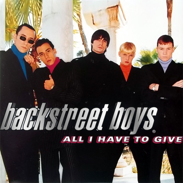 backstreet boys all i have to give 1