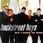 Original Cover Artwork of Backstreet Boys All I Have To Give