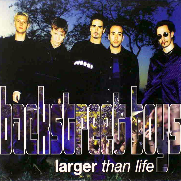 Original Cover Artwork of Backstreet Boys Larger Than Life