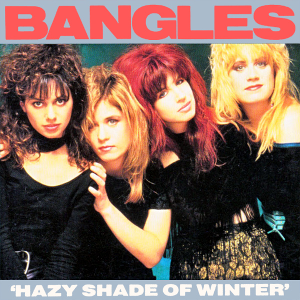 Hazy Shade Of Winter - The Bangles