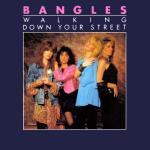 Original Cover Artwork of Bangles Walking Down Your Street