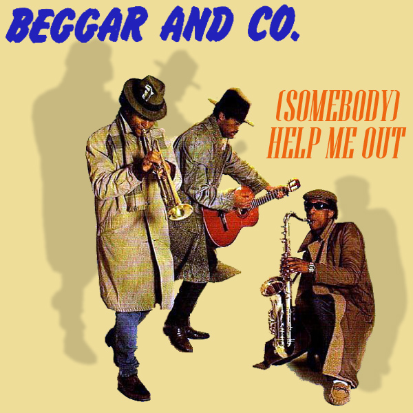 beggar and co somebody help me out 1
