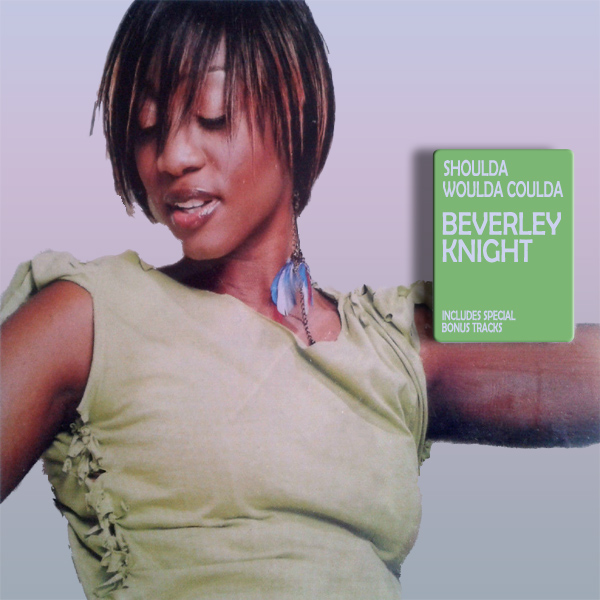 beverley knight shoulda woulda coulda 1