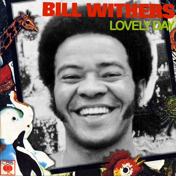 bill withers lovely day 1