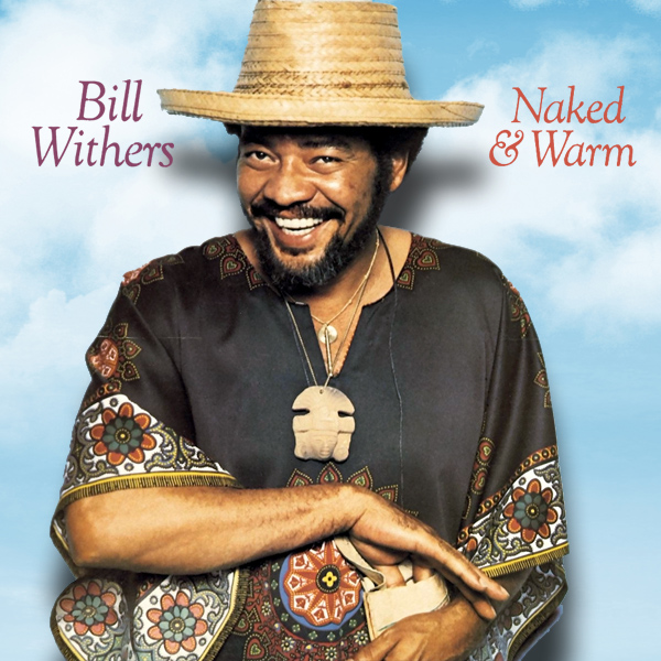 Original Cover Artwork of Bill Withers Naked Warm