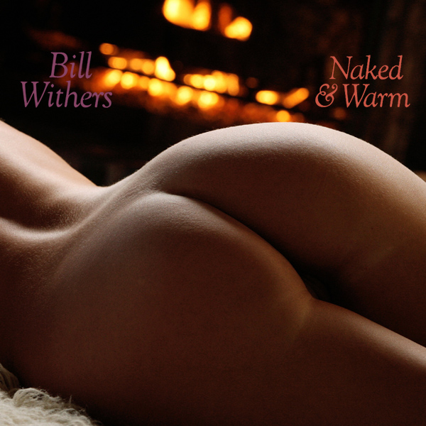 Cover Artwork Remix of Bill Withers Naked Warm