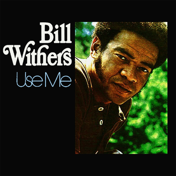Original Cover Artwork of Bill Withers Use Me