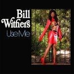 Cover Artwork Remix of Bill Withers Use Me