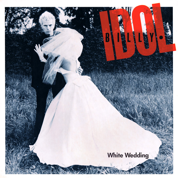Original Cover Artwork of Billy Idol White Wedding