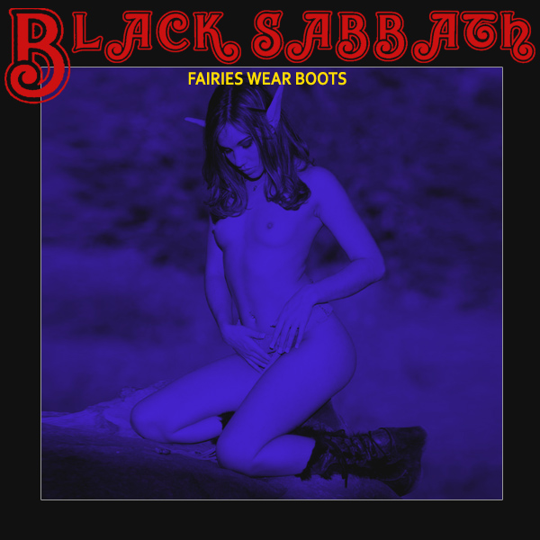 black sabbath faeries wear boots remix