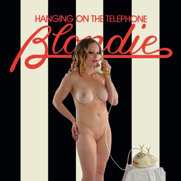 blondie hanging on the telephone 2