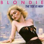 Original Cover Artwork of Blondie Tide Is High