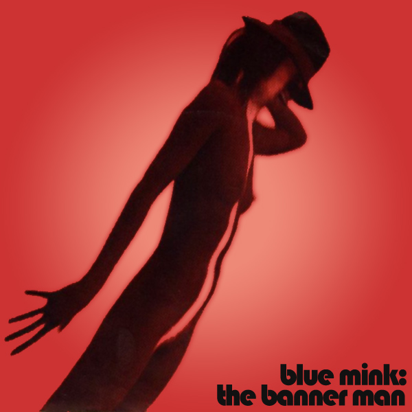 Original Cover Artwork of Blue Mink The Banner Man