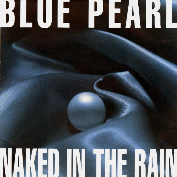 Original Cover Artwork of Blue Pearl Naked In Rain
