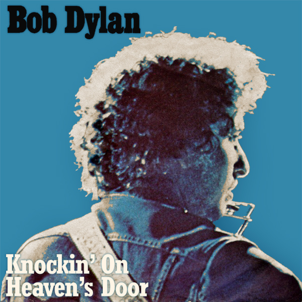bob dylan knocking on heavens door 1