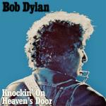 Original Cover Artwork of Bob Dylan Knocking On Heavens Door