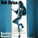 Cover Artwork Remix of Bob Dylan Knocking On Heavens Door