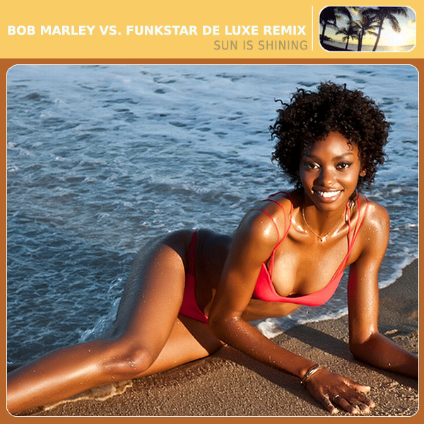 Cover Artwork Remix of Bob Marley Funkstar Sun Sh