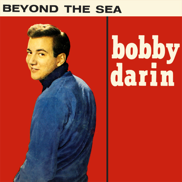 bobby darin beyond the sea 1
