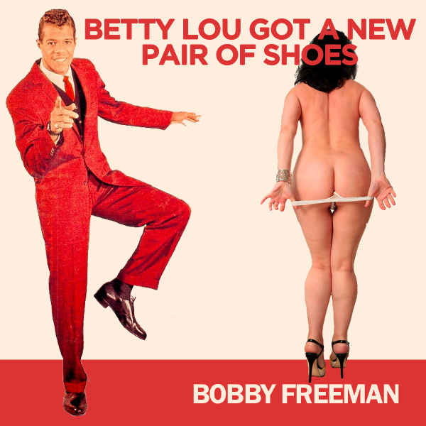 Cover Artwork Remix of Bobby Freeman Betty Lou Got A New Pair Of Shoes