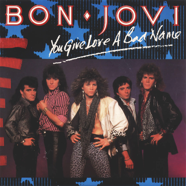 Original Cover Artwork of Bon Jovi You Give Love A Bad Name