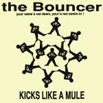 Original Cover Artwork of Bouncer Kicks Like A Mule