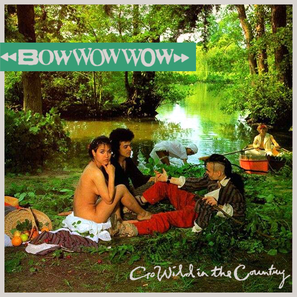 Original Cover Artwork of Bow Wow Wow Wild Country