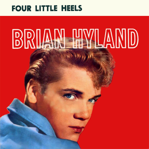 brian hyland four little heels 1