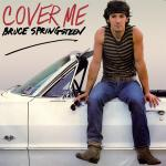Original Cover Artwork of Bruce Springsteen Cover Me