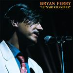 Original Cover Artwork of Bryan Ferry Lets Stick Together