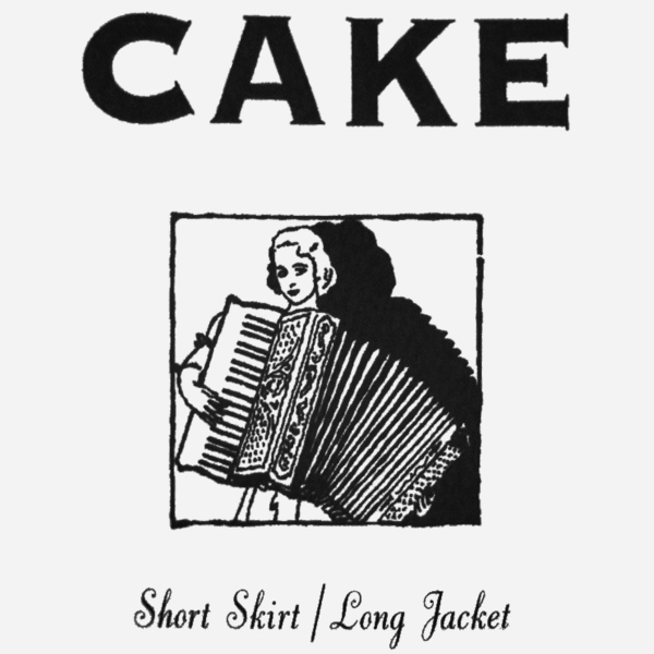 Original Cover Artwork of Cake Short Skirt Long Jacket