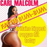 Cover Artwork Remix of Carl Malcolm Fattie Bum Bum