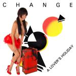 Cover Artwork Remix of Change A Lovers Holiday
