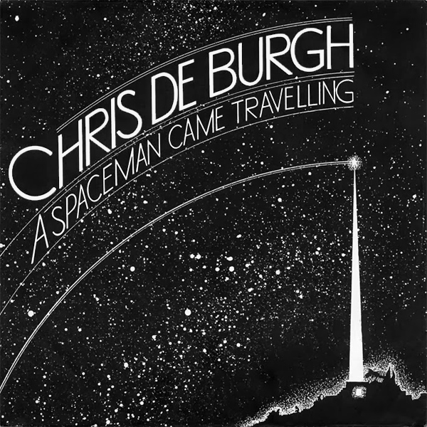 chris de burgh spaceman came travelling 1