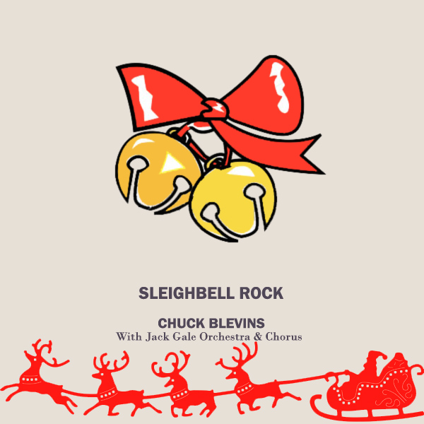 Original Cover Artwork of Chuck Blevins Sleighbell Rock