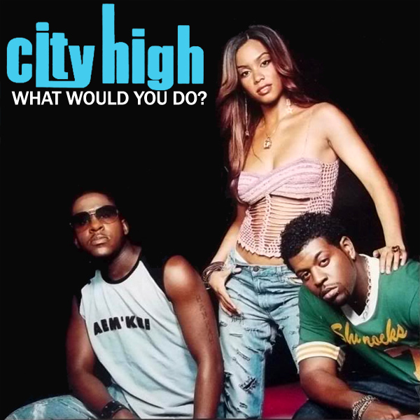 city high what would you do 1